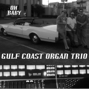 Gulf Coast Organ Trio